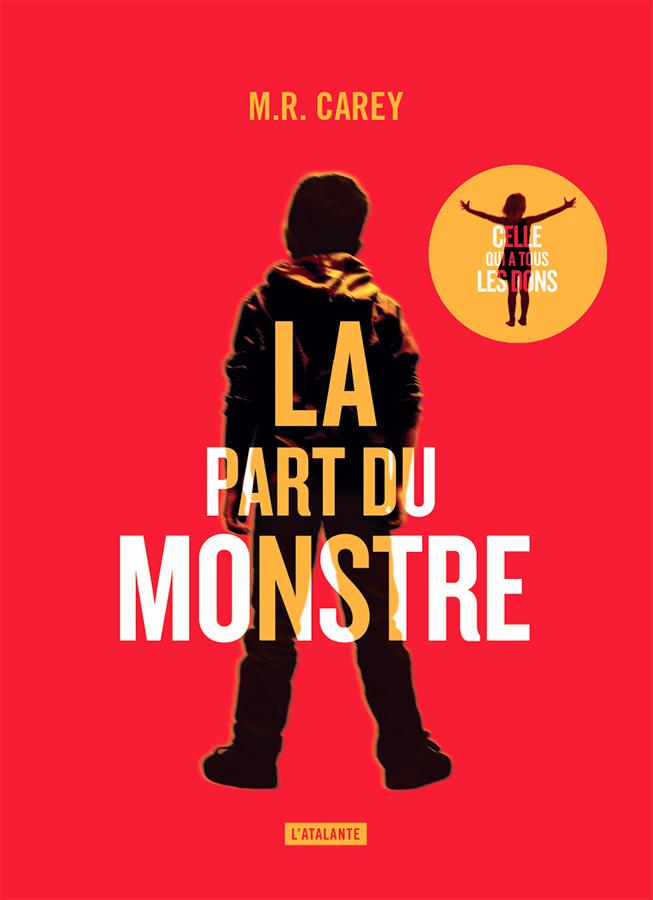 La part du monstre © L'Atalante