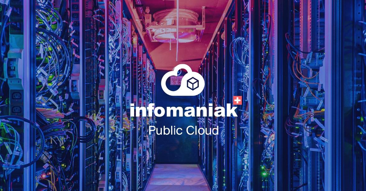Infomaniak Public Cloud © Infomaniak