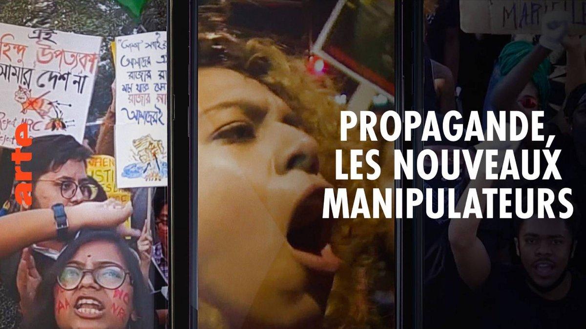 Propagande les nouveaux manipulateurs © Arte